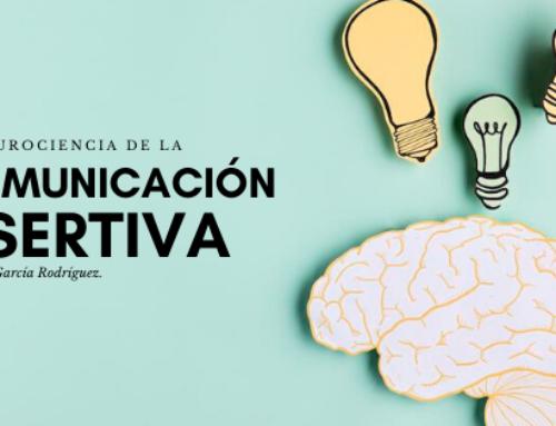 Neurociencia de la comunicación asertiva